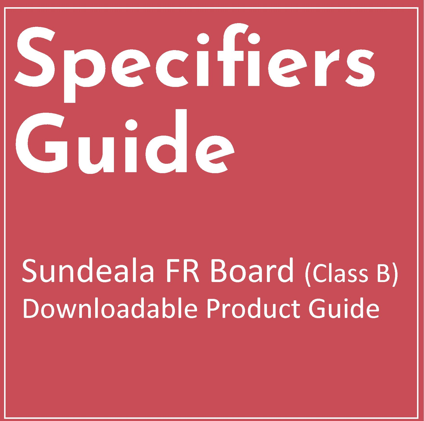 Specifiers Guide for Sundeala FR Board