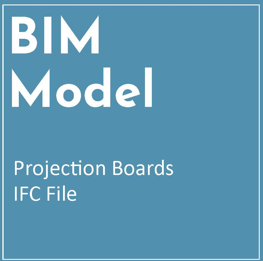 IFC BIM Model – Projection Boards