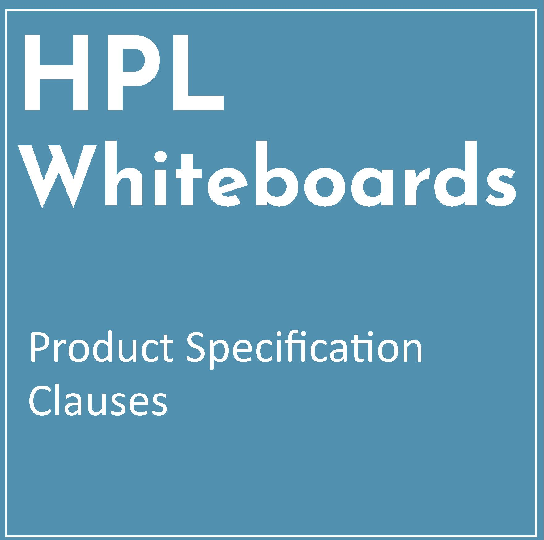 Product Specification Clause – HPL Whiteboard