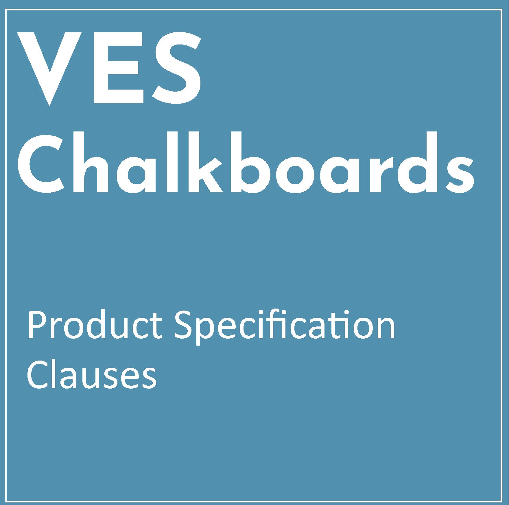 Product Specification Clause – VES Chalkboard