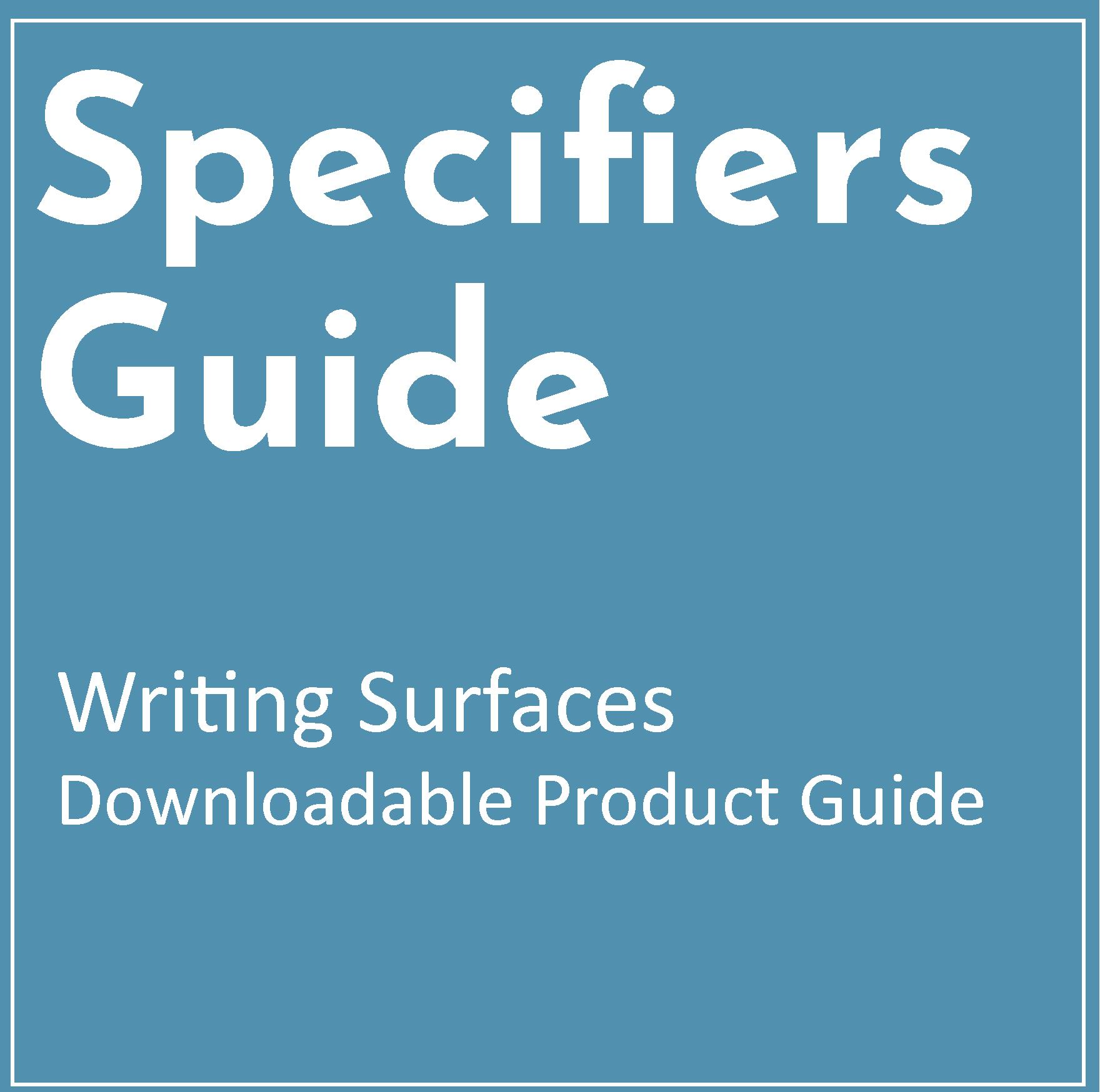 Specifiers Guide for Writing Surfaces